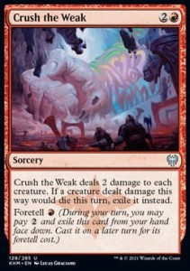 Crush the Weak FOIL